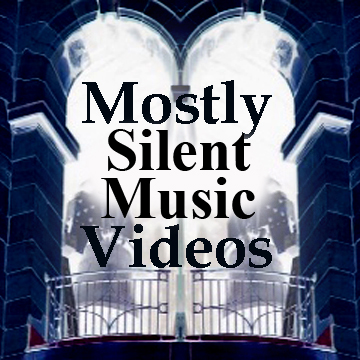 mostly silent music videos